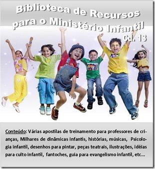 013. BIBLIOTECA DOS RECURSOS PARA O MINISTÉRIO INFANTIL