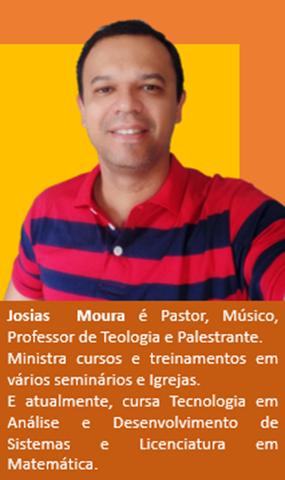 QUEM É JOSIAS MOURA
